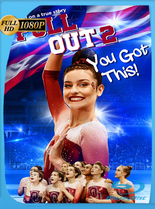 Full Out 2 You Got This (2020) HD 1080p Latino [GoogleDrive] [tomyly]