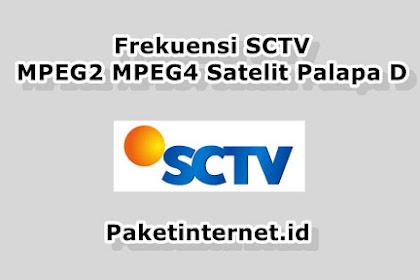 √ Frekuensi SCTV Terbaru Maret 2021 MPEG2 SD MPEG4 HD Mhz