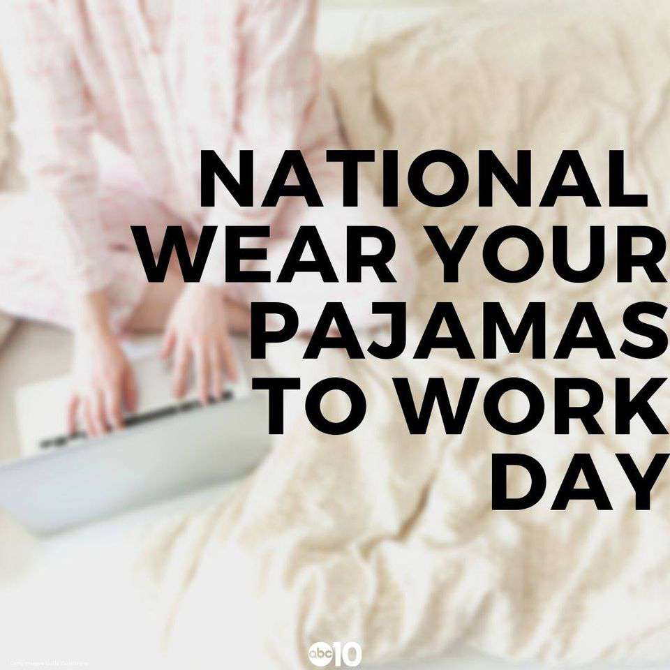Wear Pajamas to Work Day Wishes Unique Image