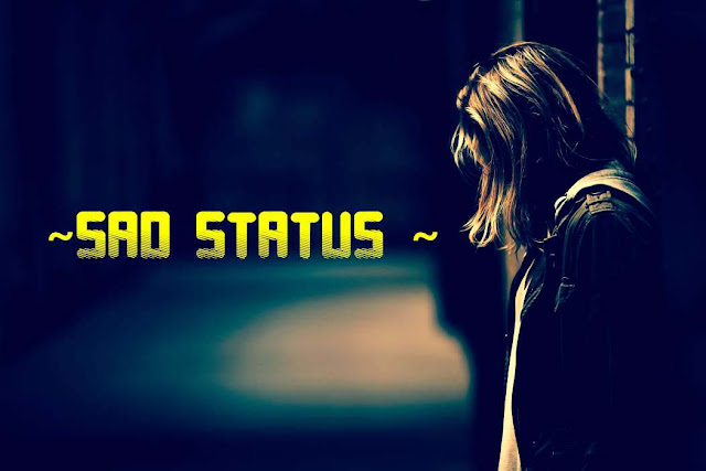 fb status sad,sad status,sad status in hindi,sad status for whatsapp,sad status for love,sad status about love,sad status about life in hindi,sad status for life,sad status life,sad status for boys
