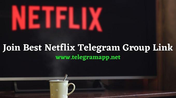 Join Best Netflix Telegram Group Link
