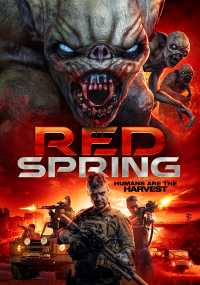 Red Spring Full Movies 2017 Dual Audio Hindi + Eng 480p Download