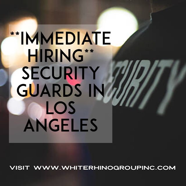 Armed Security Officers Needed in Los Angeles CA ** Urgent Requirement**