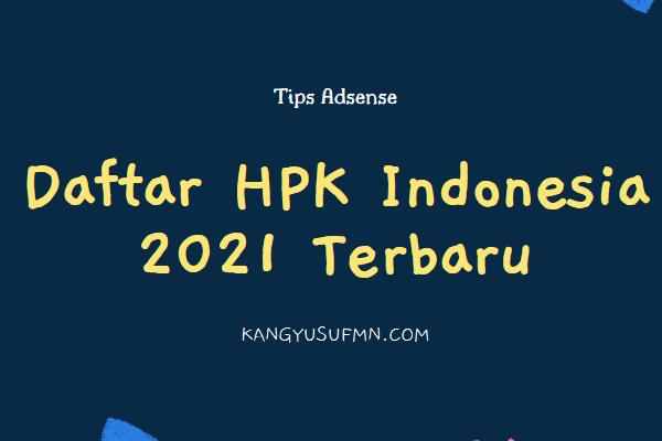 Daftar HPK Indonesia 2021 Terbaru