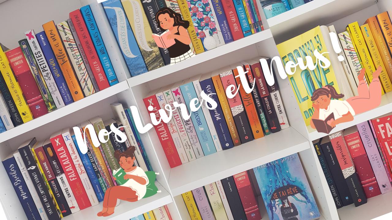 Nos livres et Nous !