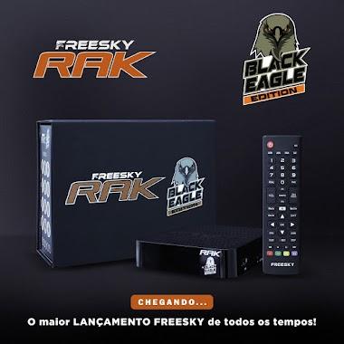 FREESKY RAK BLACK EAGLE EDITION LANÇAMENTO - 12/09/2020