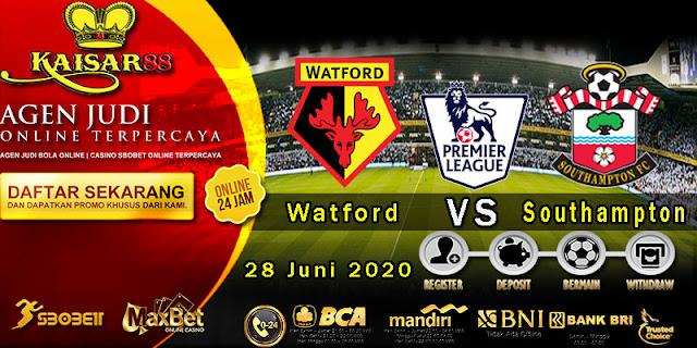Prediksi Bola Terpercaya Liga Inggris Watford vs Southampton 28 Juni 2020