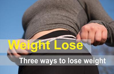 weight loss management  three ways to lose weight