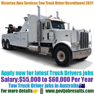 Victorian Auto Services Pvt Ltd Tow Truck Driver Recruitment 2021-22