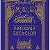 «Próxima estación» de Mónica Gutiérrez