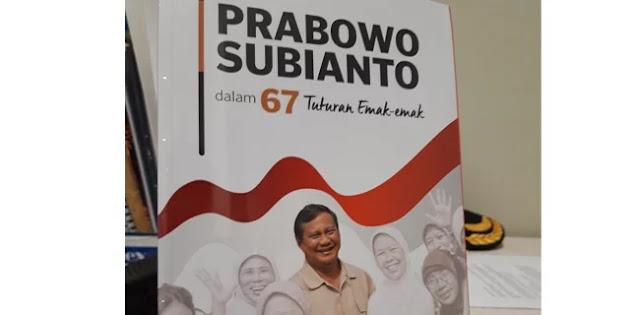 Bangkitkan Literasi, Emak-emak Abadikan Prabowo Dalam Sebuah Buku