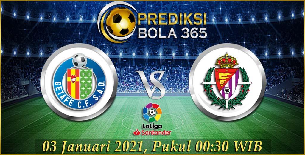 Prediksi Bola Getafe Vs Real Valladolid La Liga Satander 03 Januari 2021