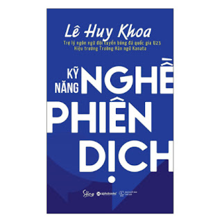 Kỹ Năng Nghề Phiên Dịch ebook PDF-EPUB-AWZ3-PRC-MOBI