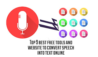 Top 9 best free tools and website to convert speech into text online
