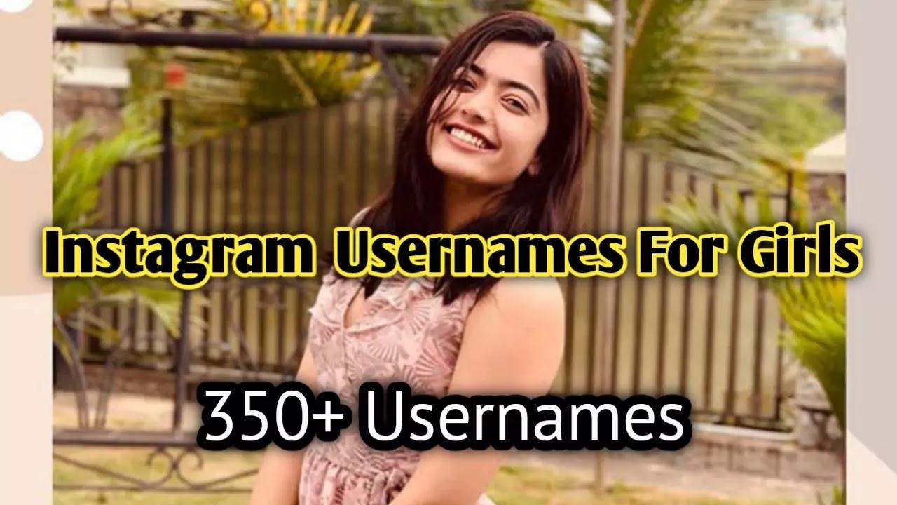 Instagram Usernames for girls - 350+ Cute, Attitude & hot girls names