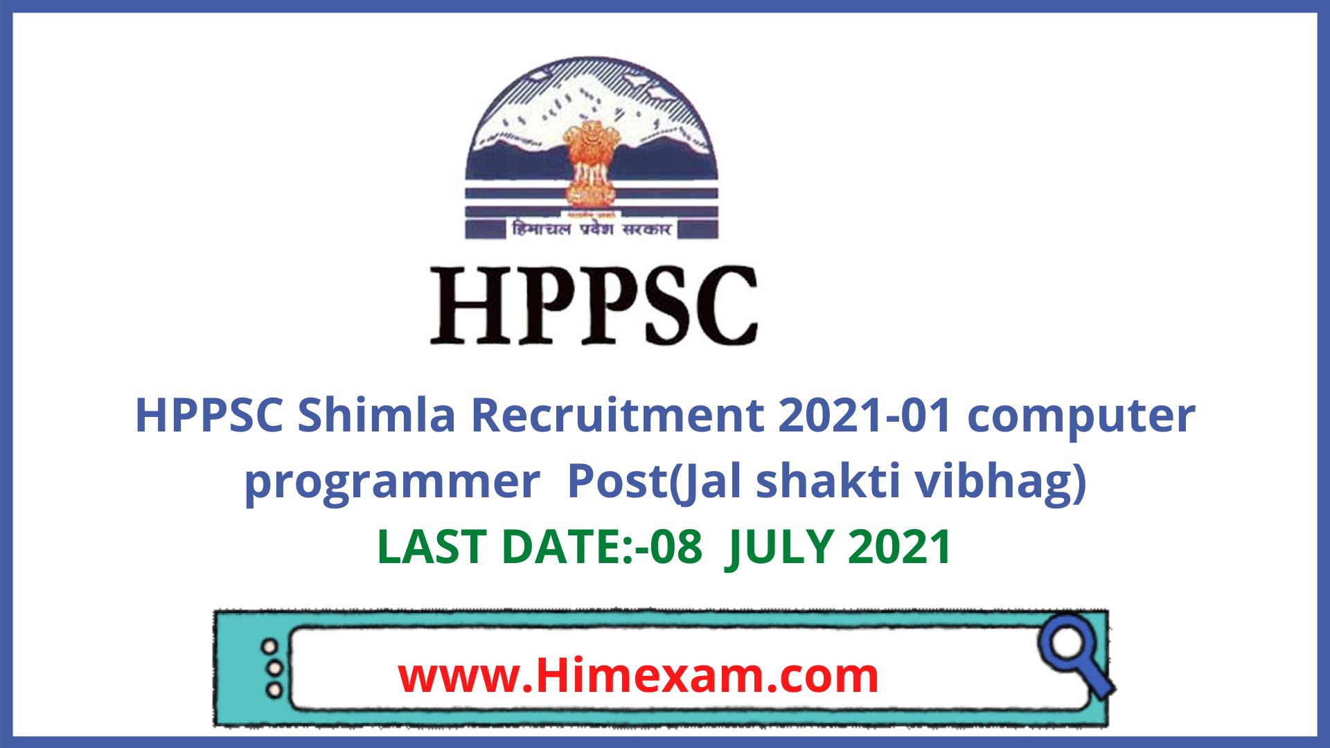 HPPSC Shimla Recruitment 2021-01 computer programmer  Post(Jal shakti vibhag)