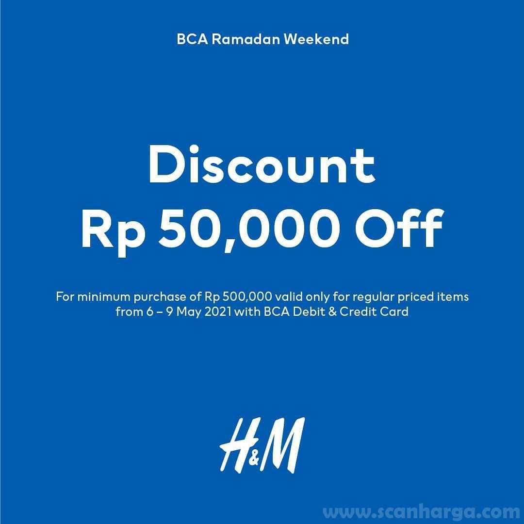 H&M Promo BCA RAMADAN Weekend - Discount Rp 50.000 Off
