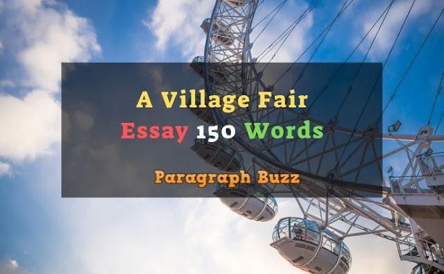 Essay on a Village Fair 150 Words