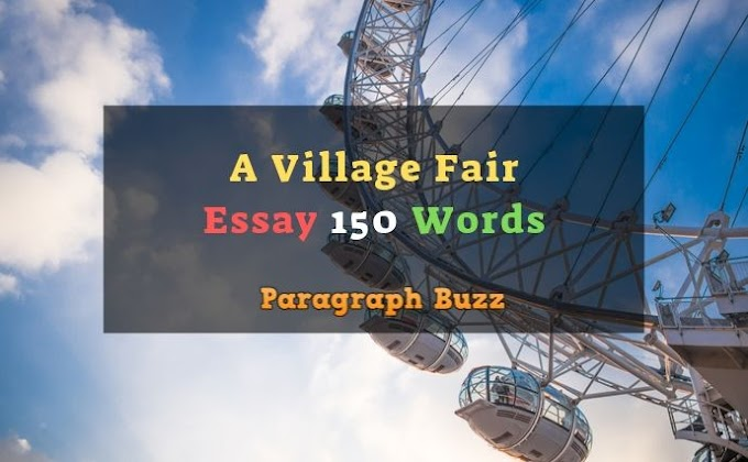 Essay on a Village Fair 150 Words for Students and Kids
