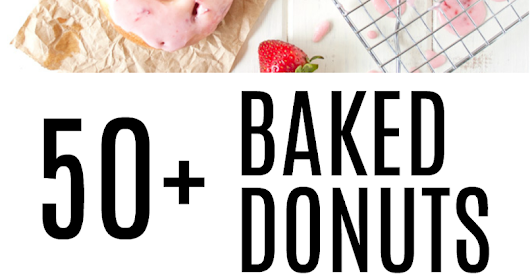 50+ Baked Donut Recipes