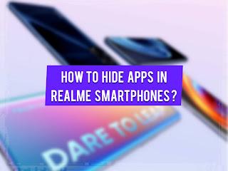 How to Hide Apps in Realme smartphones ?