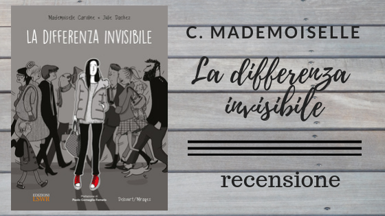"""La differenza invisibile"" di  Mademoiselle - RECENSIONE"