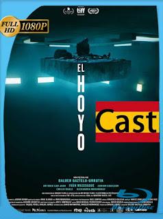 El Hoyo (2019) HD [1080p] Castellano [Google Drive] Panchirulo