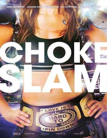 Chokeslam 2016 Full English Movie Download