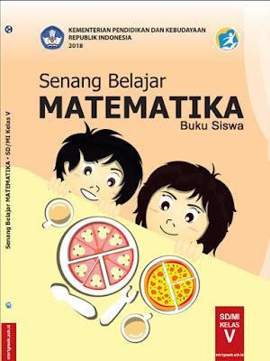 buku siswa mata pelajaran matematika kelas 5 sd/mi kurikulum 2013 revisi tahun 2018