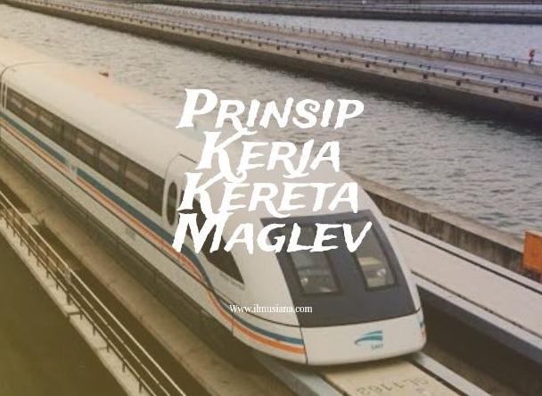 Prinsip Kerja Kereta Maglev