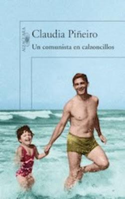 Un comunista en calzoncillos / Claudia Piñeiro