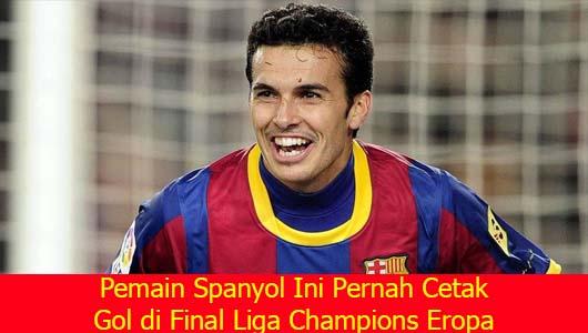 Pemain Spanyol Ini Pernah Cetak Gol di Final Liga Champions Eropa