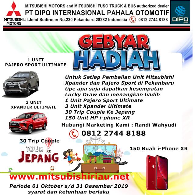 Gebyar Hadiah Mitsubishi Xpander dan Pajero Sport Pekanbaru Riau Oktober 2019