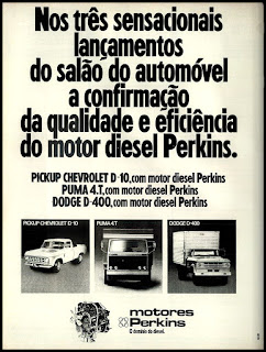 propaganda motores Perkins - 1978; pick up Chevrolet D 10; caminhão Puma 4.T; caminhão Dodge D-400;  reclame de carros anos 70. brazilian advertising cars in the 70. os anos 70. história da década de 70; Brazil in the 70s; propaganda carros anos 70; Oswaldo Hernandez;