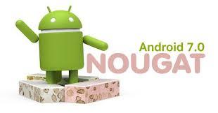 هل هاتفك سيحظى بالأندرويد الجديد NOUGAT 7.0 إليك قائمة الهواتف الذكية التي ستحظى بالتحديث الجديد
