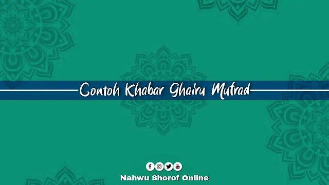Contoh Khabar Ghairu Mufrad