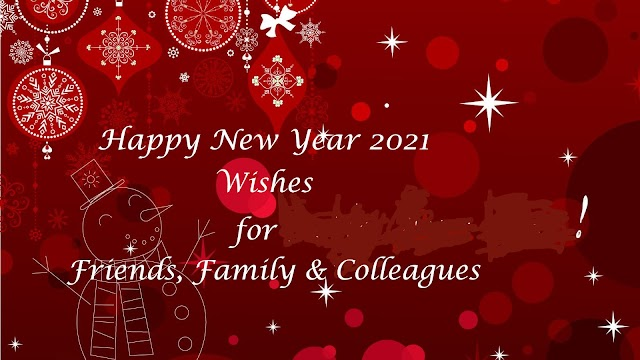 Happy New Year 2021 Wishes for Friends, Family, Colleagues