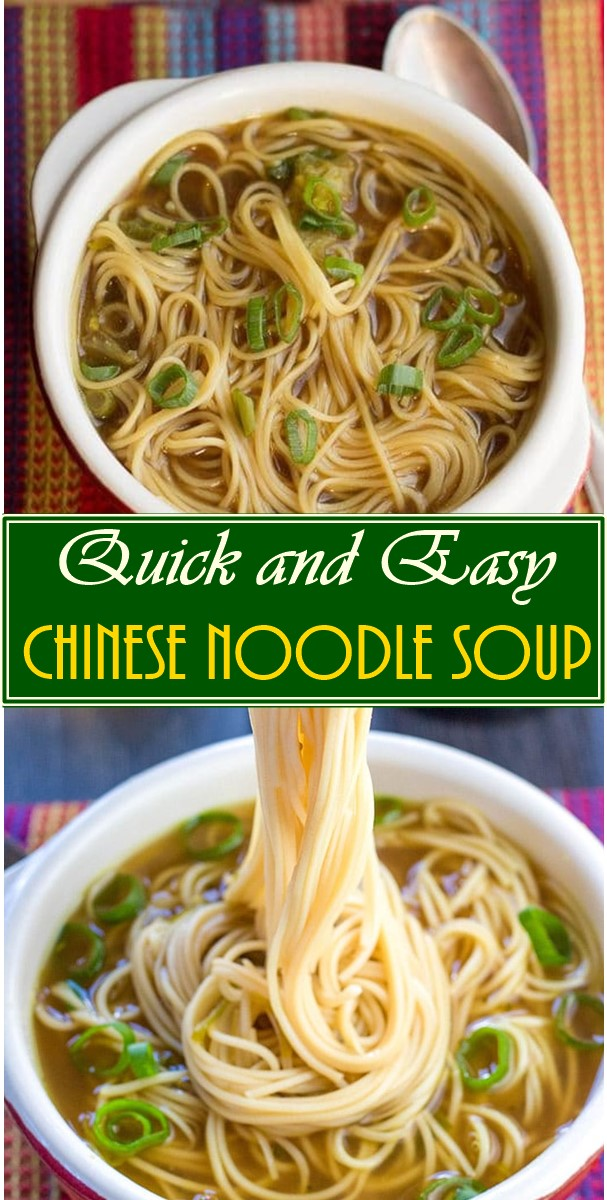 Quick and Easy Chinese Noodle Soup #souprecipes