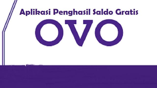 Aplikasi Penghasil Saldo OVO Gratis