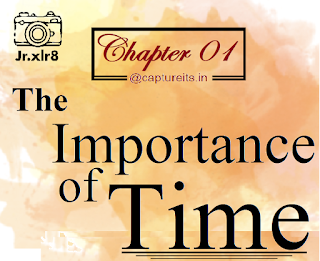 Chapter 01: The Importance of Time captureits.in