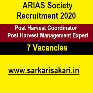 ARIAS Society Recruitment 2020 - Harvest Coordinator/ Harvest Management Expert (7 Posts) Apply Online