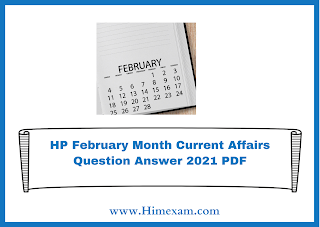 Himachal Pradesh February Current Affairs 2021