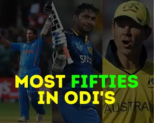 Most fifties in odi cricket in Hindi - क्रिकेट में सबसे ज्यादा अर्द्धशतक