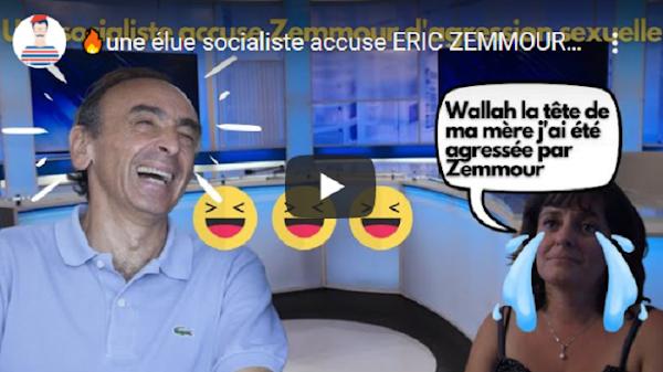 """VIDÉO - Comme c'est bizarre? : Une élue socialiste accuse """" ERIC ZEMMOUR D'AGRESSION SEXUELLE """" à 1 an des présidentielles"""