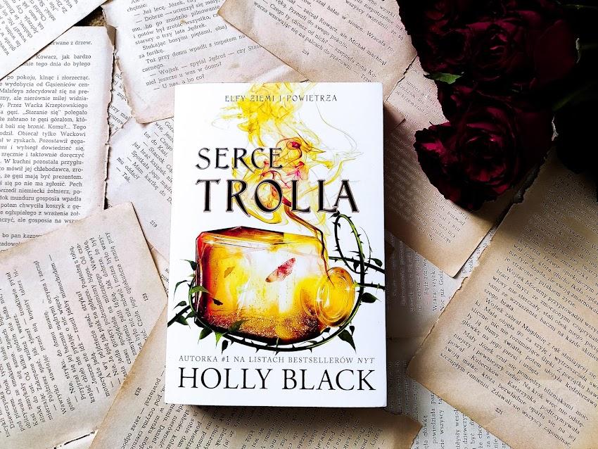 """Holly Black """"Serce Trolla"""""""