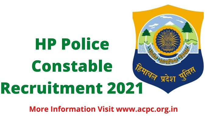 HP Police Constable Recruitment 2021 Apply Online, Age, Notification, Total Post