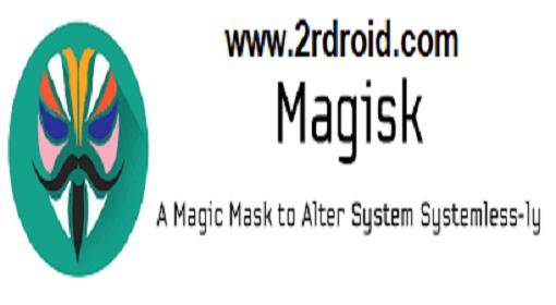 ما هو Magisk Manager , متى تم تطوير Magisk Manager على اندرويد , كيفية تنزيل Magisk Manager على الهاتف , تنزيل Magisk Manager على نظام به روت , تنزيل Magisk Manager على نظام بدون روت , هل يمكنني من الحصول على Xposed و Magisk Manager معا على نظام واحد , أفضل و أهم الإضافات تطبيق Magisk Manager