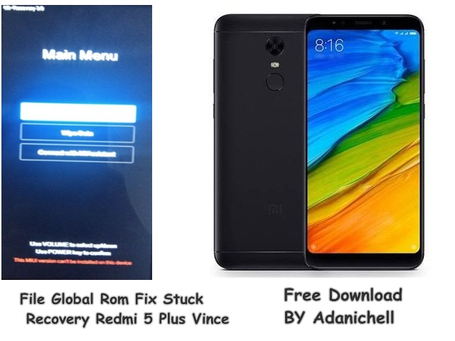 File Global Rom Fix Stuck Recovery Redmi 5 Plus Vince