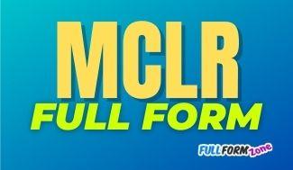 MCLR Full Form