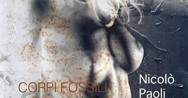 Corpi Fossili di Nicolò Paoli